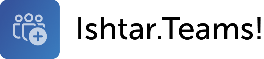 Ishtar Teams